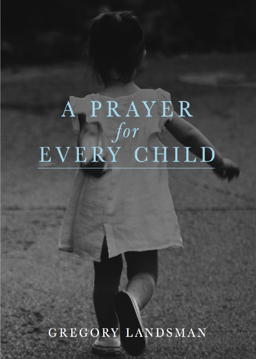 A PRAYER FOR EVERY CHILD (Children)